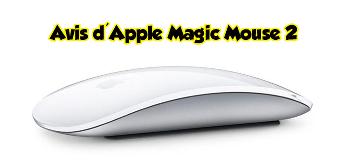 Avis d'Apple Magic Mouse 2